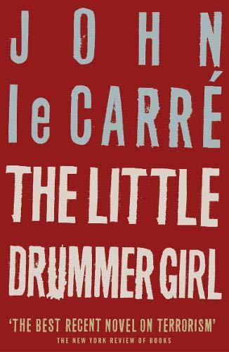 9780340766491: The Little Drummer Girl