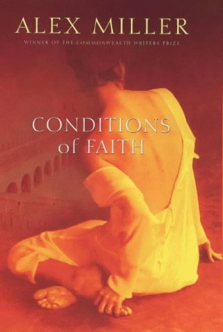 Conditions of Faith: Miller, Alex