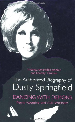 9780340766743: Dancing with Demons: The Authorised Biography of Dusty Springfield