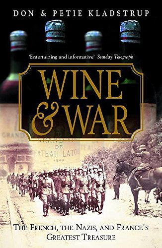 9780340766781: Wine and War