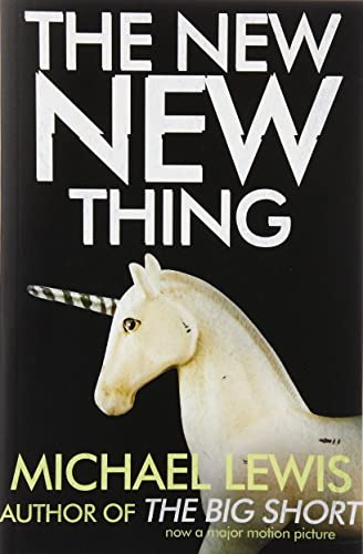 9780340766996: The New New Thing: A Silicon Valley Story