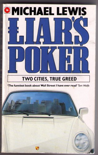 9780340767009: Liar's Poker: Two Cities, True Greed