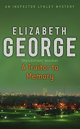 9780340767085: A traitor to memory (Inspector Lynley Mysteries 11)