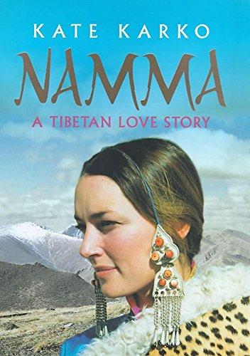 9780340767399: Namma: A Tibetan Love Story