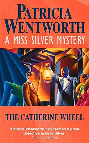 9780340767740: The Catherine Wheel (A Miss Silver Mystery)