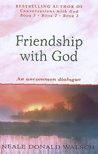 9780340767832: Friendship with God: An uncommon dialogue