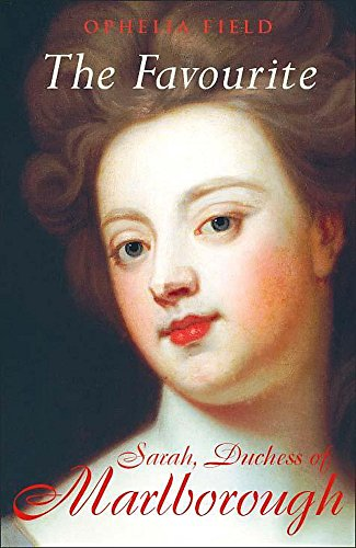 9780340768075: The Favourite: Sarah, Duchess of Marlborough
