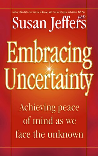 9780340768624: EMBRACING UNCERTAINTY: ACHIEVING PEACE OF MIND AS WE FACE THE UNKNOWN