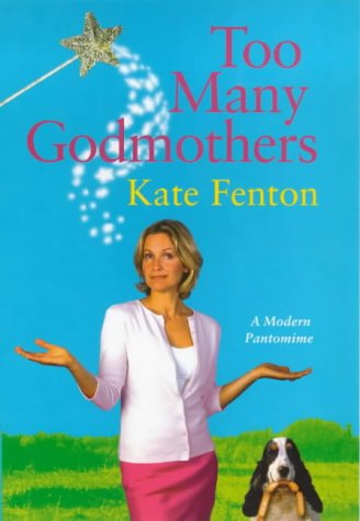 9780340769133: Too Many Godmothers
