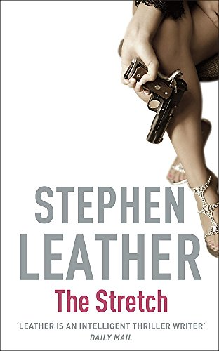 9780340770337: The Stretch (Stephen Leather Thrillers)