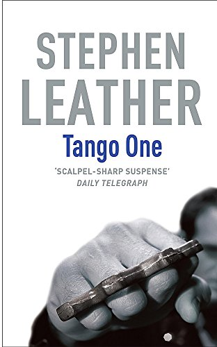 9780340770351: Tango One (Stephen Leather Thrillers)