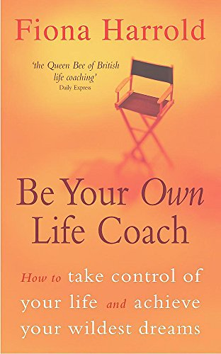 9780340770641: Be Your Own Life Coach