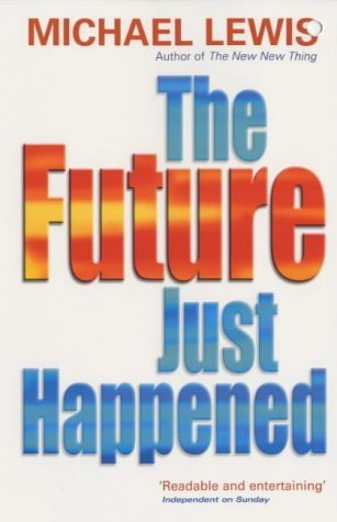 9780340770863: The Future Just Happened