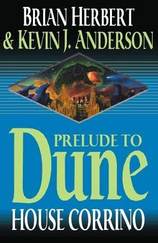 Prelude to Dune : House Corrino: Brian Herbert &