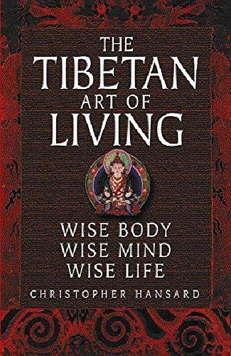 9780340771235: Hansard, C: Tibetan Art of Living