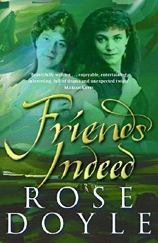 Friends Indeed: Rose Doyle