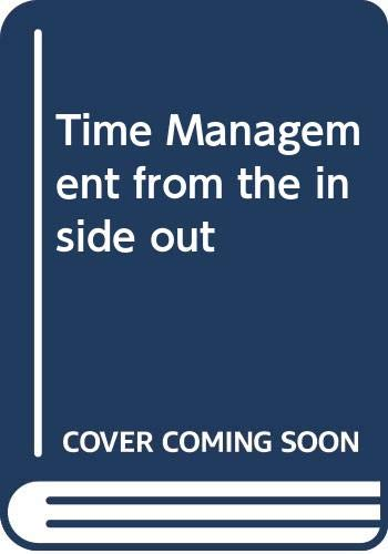 9780340771396: Time Management from the inside out