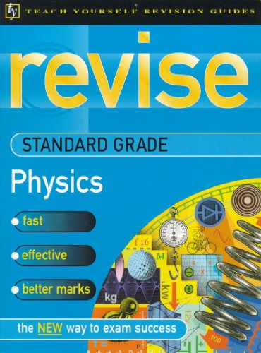 Teach Yourself Revise Standard Grade Physics (TYRG): Jim Breithaupt, Norman
