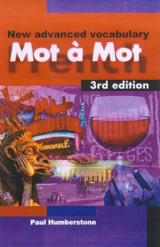 9780340771648: Mot a Mot: New Advanced French Vocabulary
