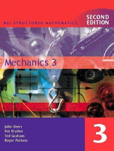 9780340771914: MEI Mechanics 3 2ED: Bk. 3 (MEI Structured Mathematics (A+AS Level))