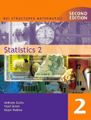 Statistics: Bk. 2 (MEI Structured Mathematics) (9780340771983) by Anthony Eccles; Alan Graham; Roger Porkess