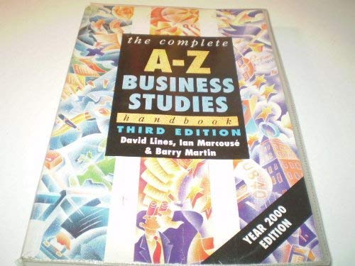 9780340772164: The Complete A-Z Economics and Business Studies Handbook