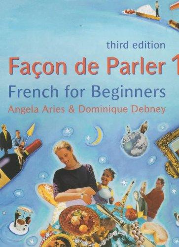 9780340772348: Facon De Parler: Pt.1: French for Beginners
