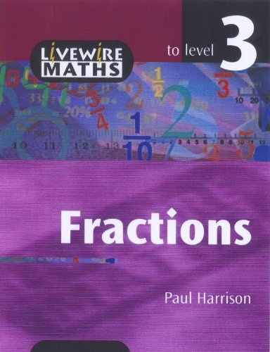 9780340772829: Livewire Maths: Fractions to Level 3