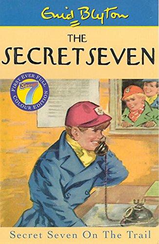 9780340773086: Secret Seven On The Trail: Book 4