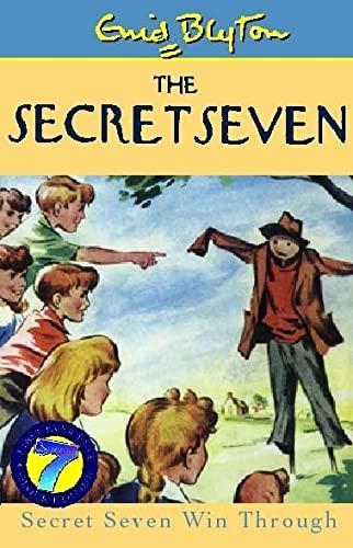 9780340773116: The Secret Seven Win Through (The Secret Seven Millennium Editions)