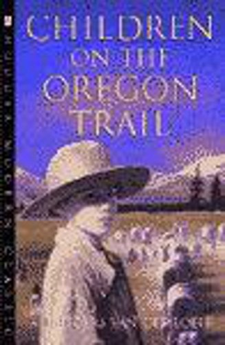 9780340773253: Children on the Oregon Trail (Hodder Modern Classics)