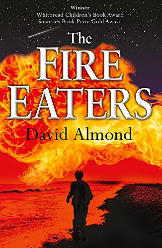 9780340773826: The Fire Eaters