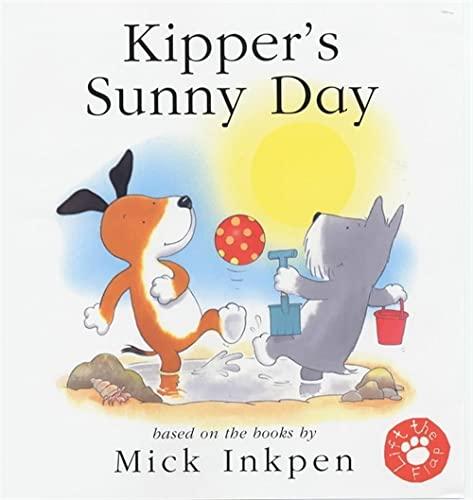 9780340773994: Kipper's Sunny Day (lift-the-flap)