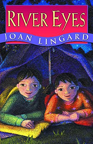 River Eyes (Story Book): Lingard, Joan