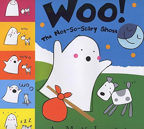 9780340774069: Woo! The Not-So-Scary Ghost