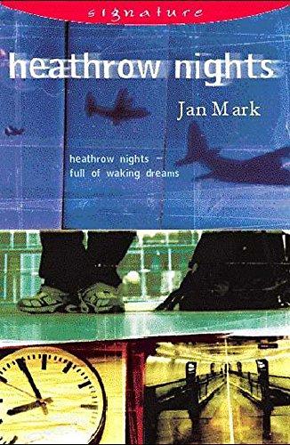 Heathrow Nights (Signature): Mark, Jan