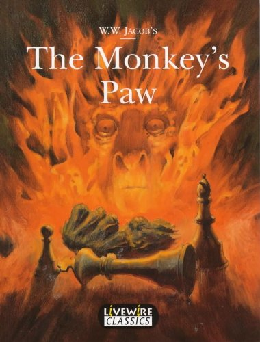 The Monkey's Paw (Livewire Classics): W.W. Jacob