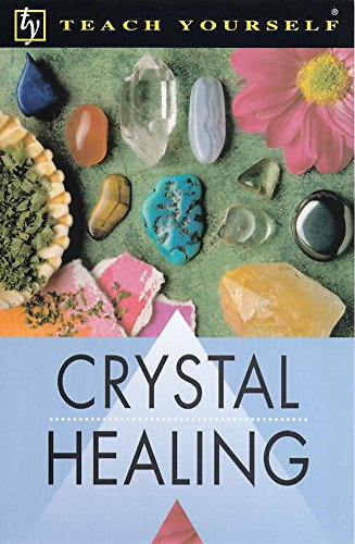 9780340774762: Crystal Healing (Teach Yourself)