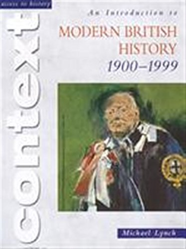 9780340775257: Access to History Context: An Introduction to Modern British History 1900-1999