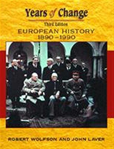 9780340775264: Years Of Change: Europe, 1890-1990, 3rd edn: European History, 1800-1945