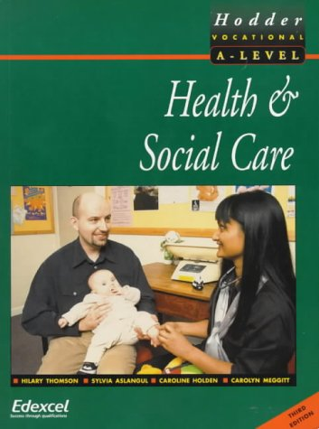 9780340775479: Health and Social Care for Advanced GNVQ (Hodder Vocational A-level)