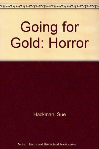 9780340775714: Going for Gold: Horror