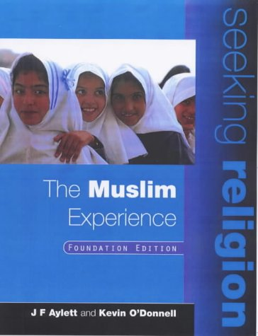 9780340775820: Seeking Religion: The Muslim Experience, foundation edition