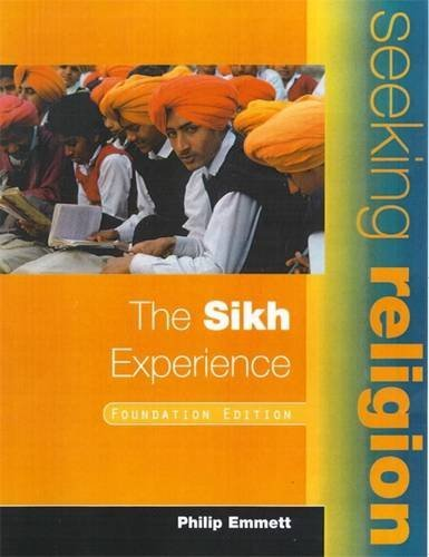 The Sikh Experience: Foundation Edition (Seeking Religion) (9780340775844) by Mel Thompson; Jan Thompson
