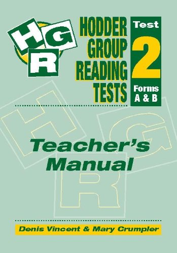 Hodder Group Reading Tests: Teacher's Manual Test 2 (0340775904) by Denis Vincent; Mary Crumpler