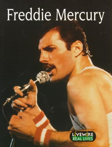 9780340776186: Freddie Mercury: Real Lives (Livewire Real Lives)