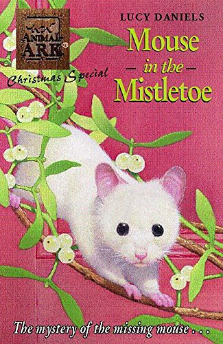 9780340778777: Mouse in the Mistletoe (Animal Ark Christmas Special #6)