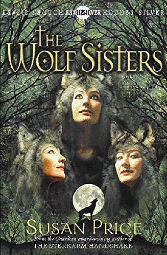 The Wolf Sisters: Price, Susan