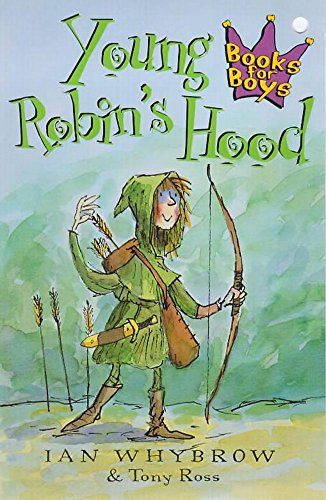 9780340778951: Young Robin's Hood (Books for Boys)