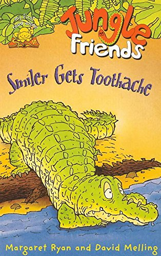 9780340779354: Jungle Friends: Smiler Gets Toothache Bk.2 (My First Read Alones)